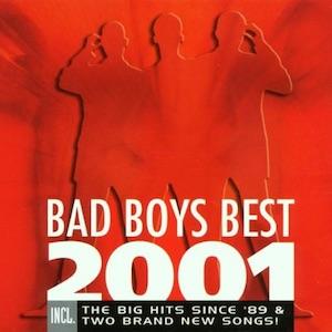 Bad Boys Blue - Bad Boys Best 2001