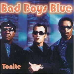Bad Boys Blue - Tonite