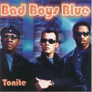 Bad Boys Blue - Tonite