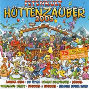 Fetenkult Hüttenzauber 2005