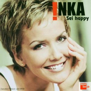 Inka - Sei happy