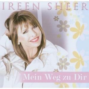 Ireen Sheer - Mein Weg zu Dir