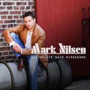 Mark Nilsen - Sie wollte nach nirgendwo