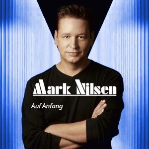 Mark Nilsen - Auf Anfang