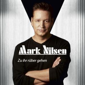 Mark Nilsen - Zu Ihr rüber gehen