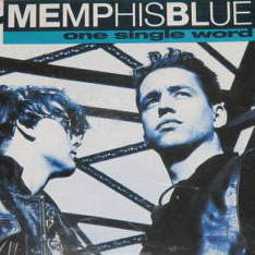 Memphis Blue - One single word