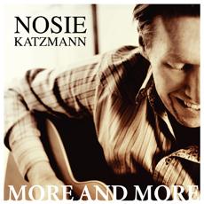 Nosie Katzmann - More and more