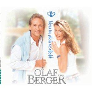 Olaf Berger - Neu in dich verliebt