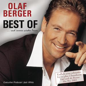Olaf Berger - Best of und immer wieder Feuer