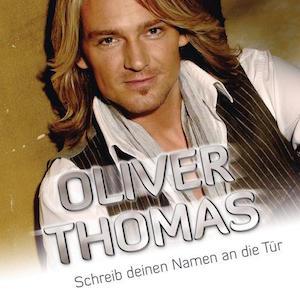 Oliver Thomas - Schreib deinen Namen an die Tür