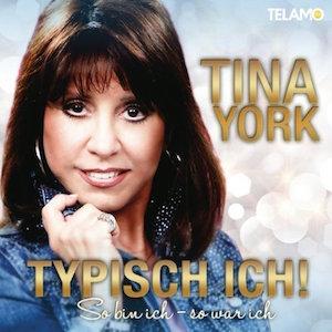Tina York - Typisch ich