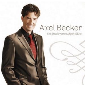 Axel Becker - Ein Stück vom ewigen Glück