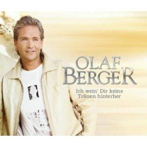 Olaf Berger - Ich wein dir keine Tränen hinterher