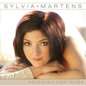 Sylvia Martens - Schenk mir einen Traum